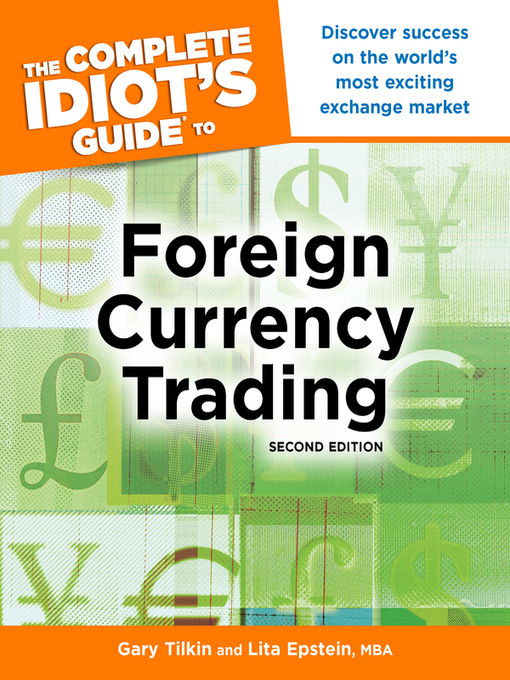 The Complete Idiot&#39;s Guide to Foreign Currency Trading (eBook)